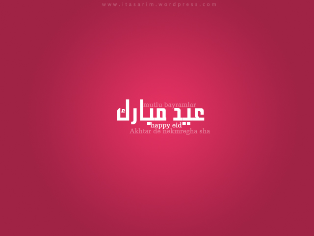 Happy Eid to you