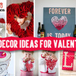 Romantic Ideas for Valentines Day Decorations