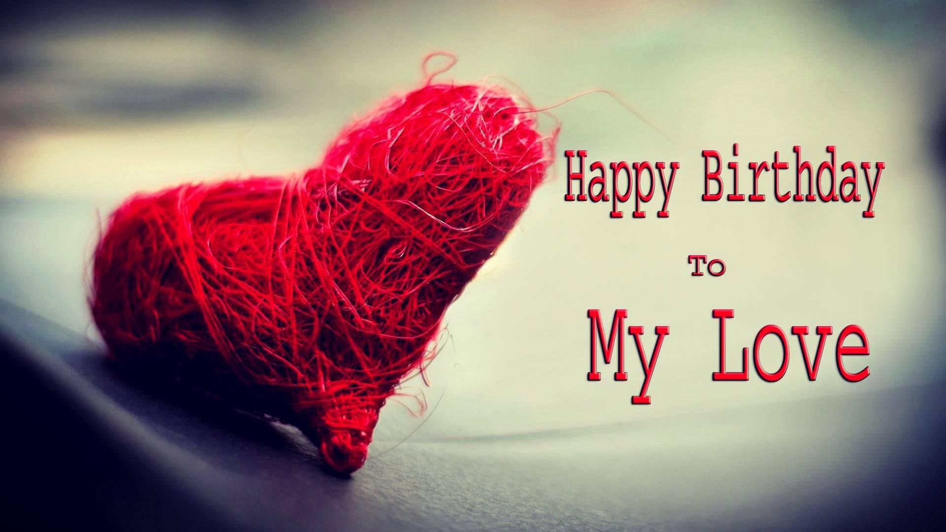 happy birthday to my love