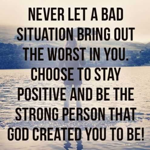 Choose to stay positive