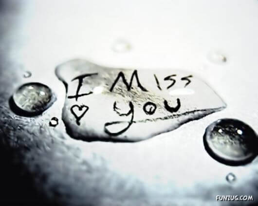 i miss you on water drops
