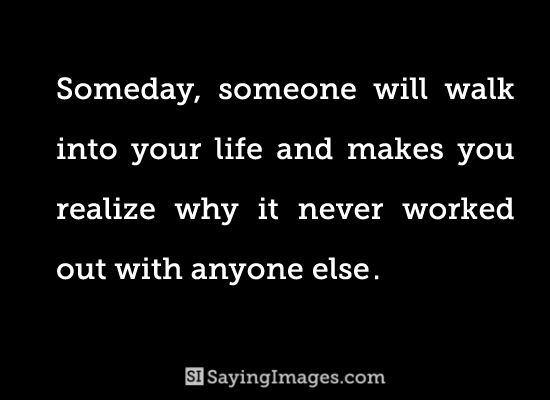 someday love quote picture