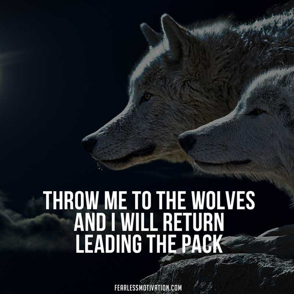 throw me to the wolves quote