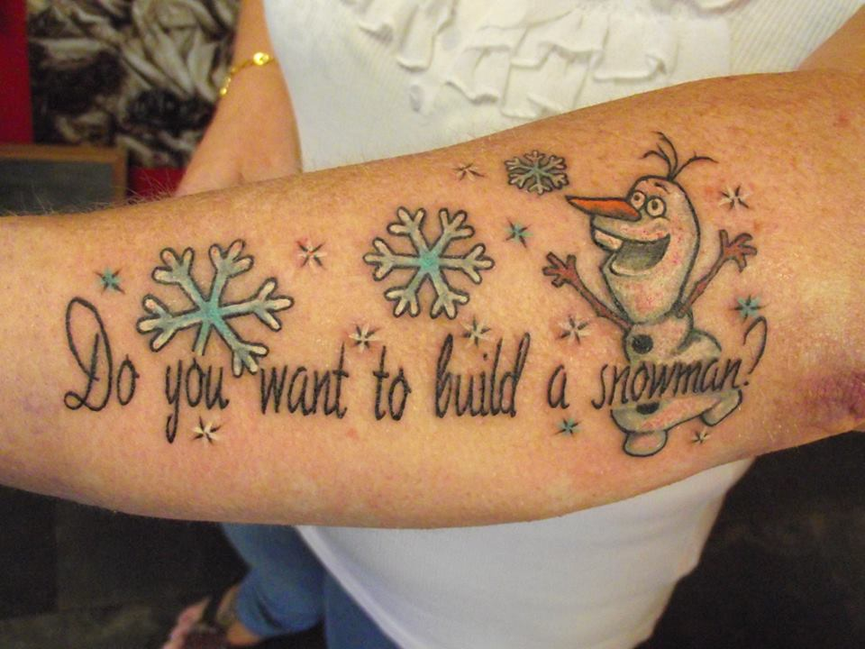 Frozen snowman tattoo on arm with snowflakes and quote