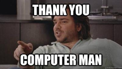 thank you computer man meme