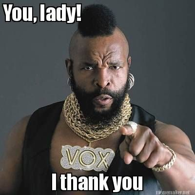 thank you mr t meme