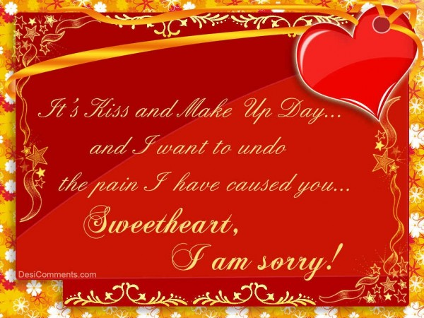 sweetheart i am sorry