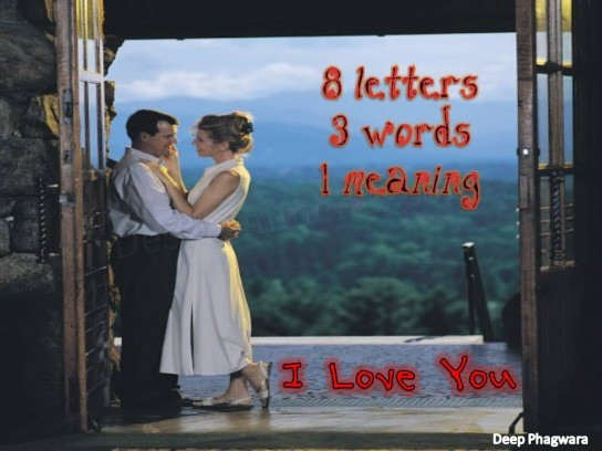 8 letters 3 words 1 meaning i love you