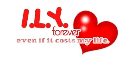 i love you forever even if it costs my life