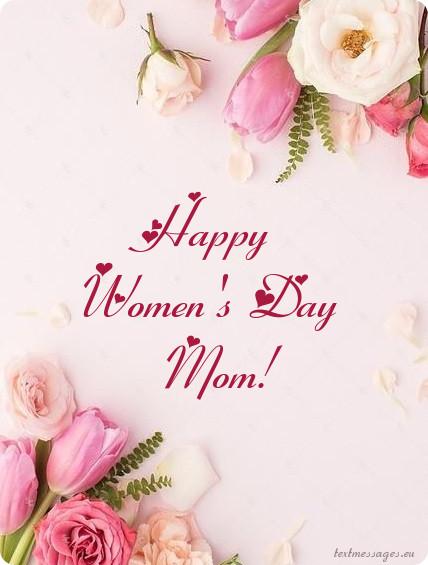 happy womens day mom