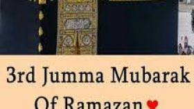 3rd Jumma Mubarak of Ramazan