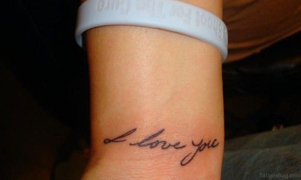 i love you tattoo on wrist