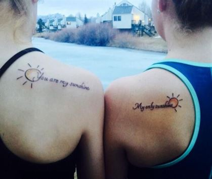 matching tattoo ideas you are my sunshine my only sunshine for girls