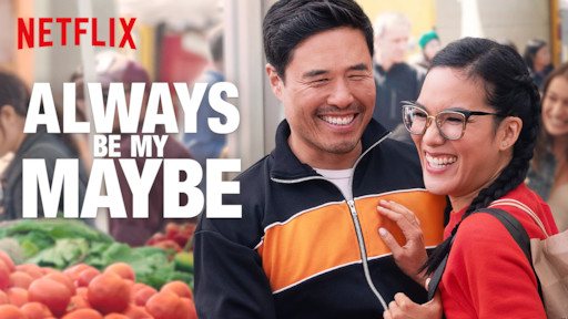 always be my maybe netflix