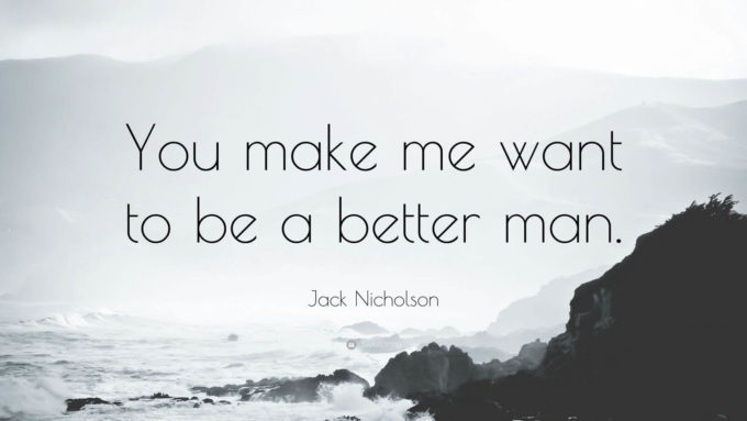 famous love movie As Good As It Gets - cute romantic love sayings by Jack Nicholson
