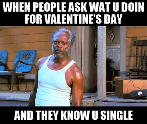 funny valentine memes for single