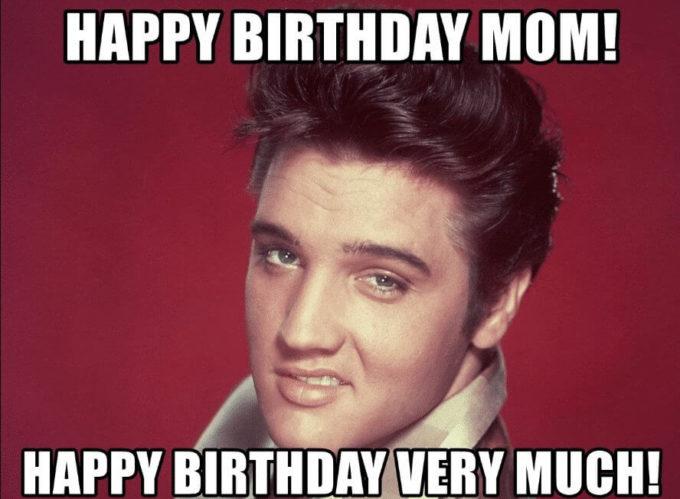 elvis presley wishing happy birthday mom meme