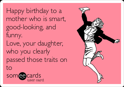 happy birthday funny wishes meme for mom