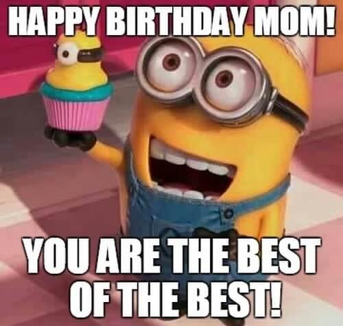 minions happy birthday mom meme