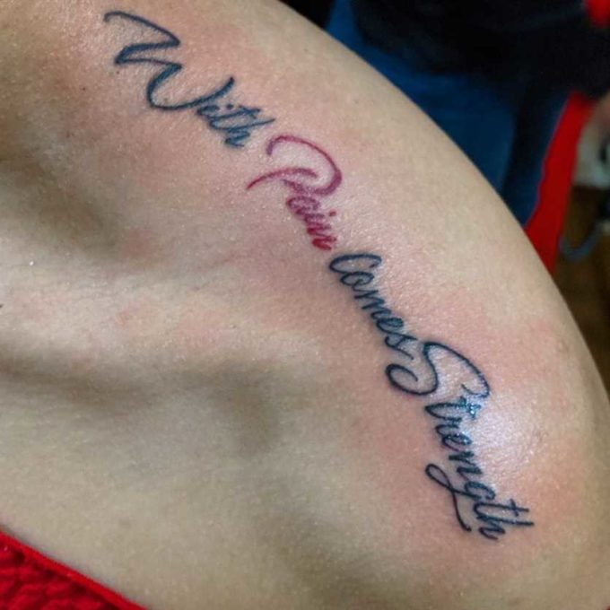 with pain comes strength tattoo on shoulder